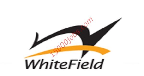فرص عمل شاغرة بشركة WHITE FIELD للتجارة والمقاولات