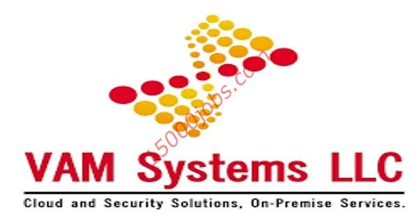 شركة VAM Systems تعلن عن وظائف شاغرة بالبحرين