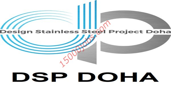 شركة DSP DOHA بقطر تطلب مصنعين فولاذ وفنيين لحام