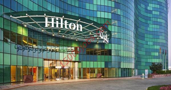 وظائف فنادق هيلتون في الكويت للعديد من التخصصات