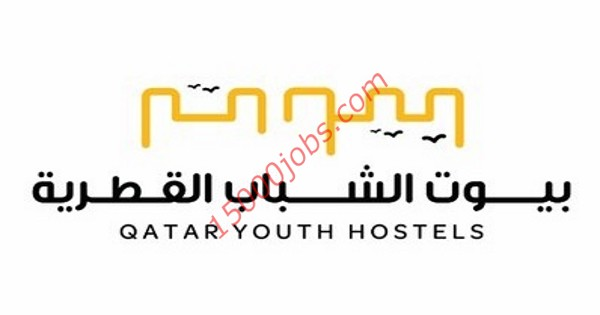 مؤسسة بيوت الشباب القطرية للضيافة تعلن عن وظائف شاغرة