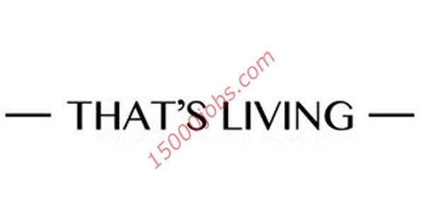 شركة That's Living تعلن عن وظيفتين شاغرتين لديها في قطر
